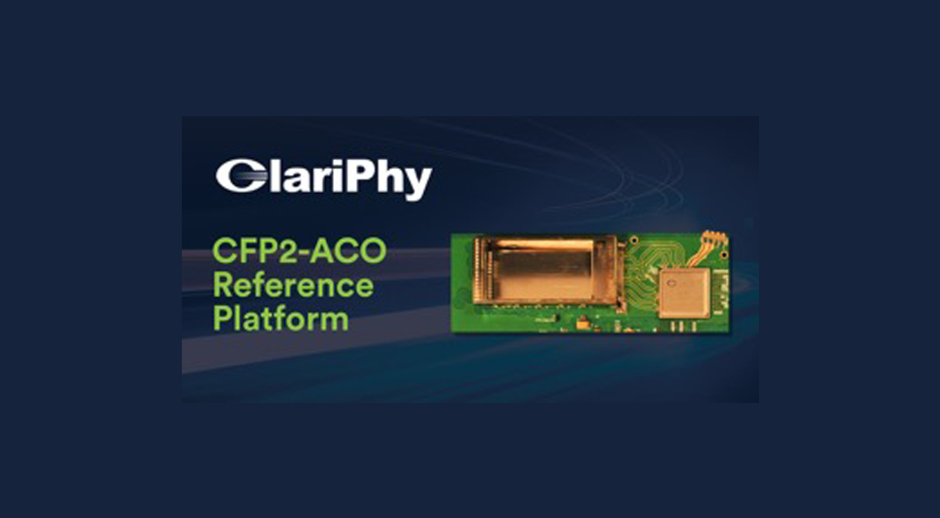 ClariPhy Shatters Fiber and System Capacity Barriers with  Industry's First 16nm Coherent Optical Networking Platform